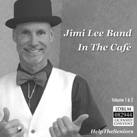 Jimi Lee Band | In the Café, Vol. 1 and 2 (Live)