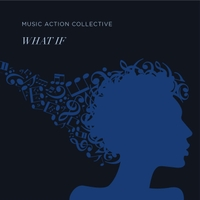 Music Action Collective | What If