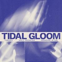Tidal Gloom | Tidal Gloom | CD Baby Music Store