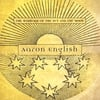 AARON ENGLISH: The Marriage of the Sun and the Moon