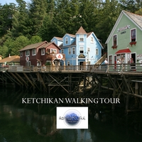 Adventure Audio Tours | Ketchikan Walking Tour