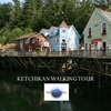 ADVENTURE AUDIO TOURS: Ketchikan Walking Tour