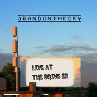 Abandon Theory | Live at the Drive-In