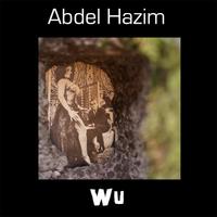 Abdel Hazim: Wu