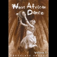 Abdoulaye Camara and Nikola Clay | West African Dance Dvd  With Abdoulaye Camara, Volume 1