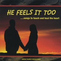 Abide Family Ministries: He Feels It Too