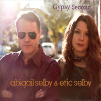 Abigail Selby & Eric Selby | Gypsy Second