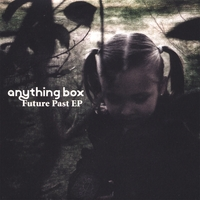 Anything Box | Future Past EP