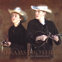The Abrams Brothers | Iron Sharpens Iron