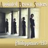 Anointed Brown Sisters: Philipians 4:13