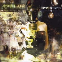 Absinthe Junk | Living Ghosts