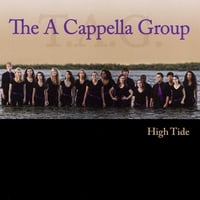 The A Cappella Group | High Tide