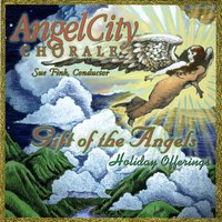 Angel City Chorale | Gift of the Angels: Holiday Offerings