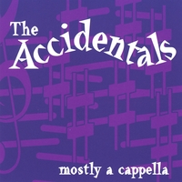 The Accidentals | Mostly a Cappella
