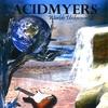 ACIDMYERS: Worlds Unknown