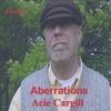 Acie Cargill: Aberrations