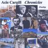 Acie Cargill: Chronicles