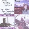 Mary Minton, Charlie Hall & Dave Dalessandro: Cobwebz Archives 2 (