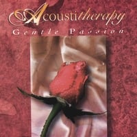 Acoustitherapy | Gentle Passion