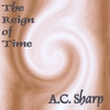 A.C. Sharp: The Reign of Time