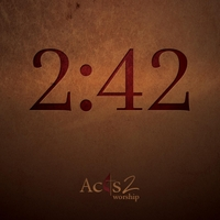 Acts 2 Worship | 2:42