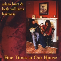 Adam Hurt & Beth Williams Hartness | Fine Times At Our House