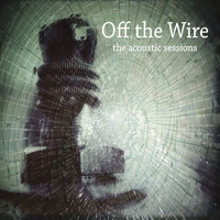 Off The Wire | Adam S Attic Off The Wire Acoustic Sessions Cd Baby Music Store