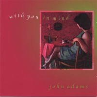 John Adams | With You In Mind