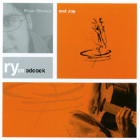 Ryan Adcock | From Silence and Joy
