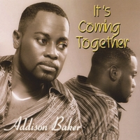 Addison Baker | It's Coming Together