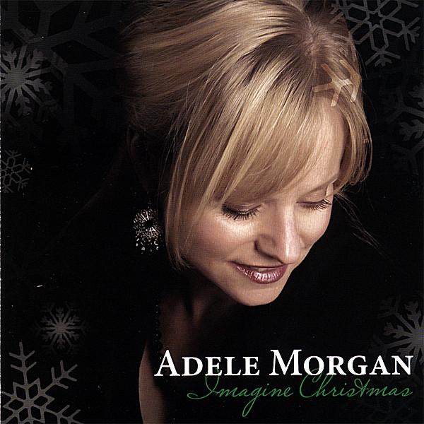 Adele Morgan | Imagine Christmas | CD Baby Music Store