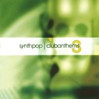 Synthpop Club Anthems 3 封面