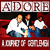 Adore: Journey of Gentlemen