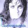 adriana: i