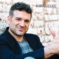 Adrian Duke: Adrian Duke