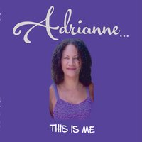 Adrianne | This Is Me