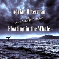 Adrian Otterman | Floating in the Whale