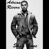 Adrian Rivera: She