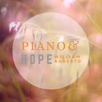 William Augusto | Piano & Hope | CD Baby Music Store