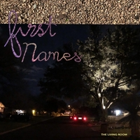 First Names | The Living Room | CD Baby Music Store