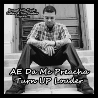AE da MC Preacha | Turn Up Louder