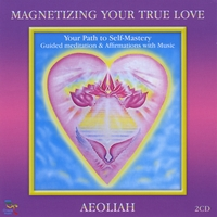 Aeoliah | Magnetizing Your True Love