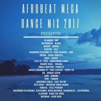 Various Artists | Afrobeat Mega Dance Mix 2017 | CD Baby