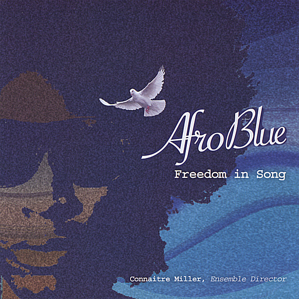 Afro Blue | Afro Blue: Freedom In Song | CD Baby Music Store