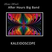 After Hours Big Band | Kaleidoscope
