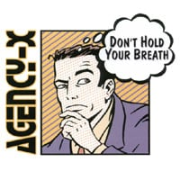 Agency-X | Don't Hold Your Breath