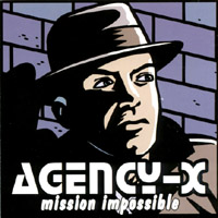 Agency-X | Mission Impossible