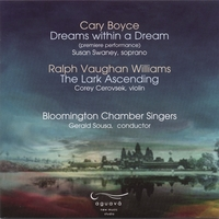 Corey Cerovsek, Sue Swaney, Bloomington Chamber Singers | DREAMS WITHIN A DREAM