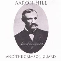 Aaron Hill & The Crimson Guard | Face of the Astronaut EP
