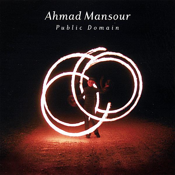 Ahmad Mansour | Public Domain | CD Baby Music Store